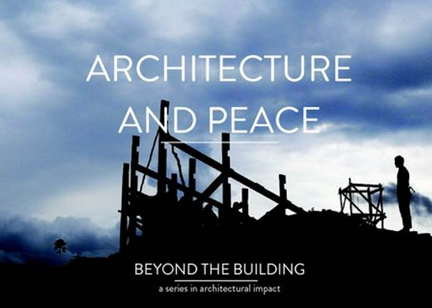 Architecture and Peace - Beyond the building