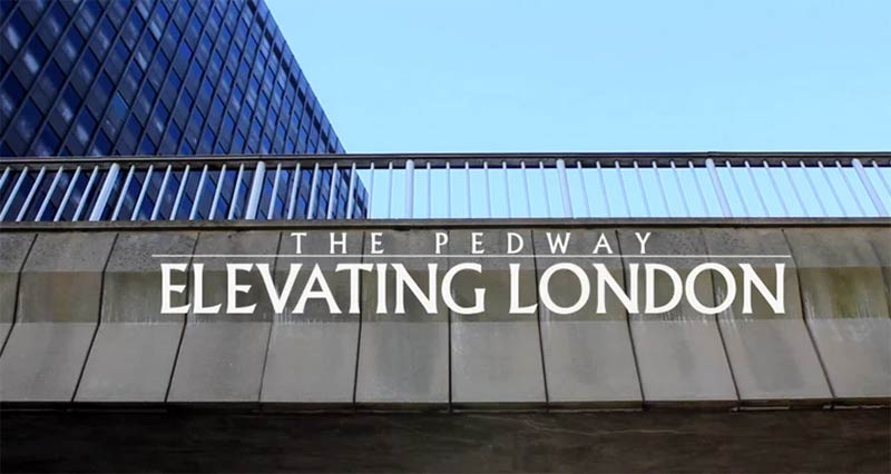 The Pedway: Elevating London