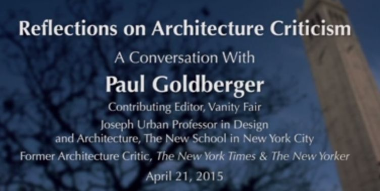 Reflections on Architecture Criticism with Paul Goldberger