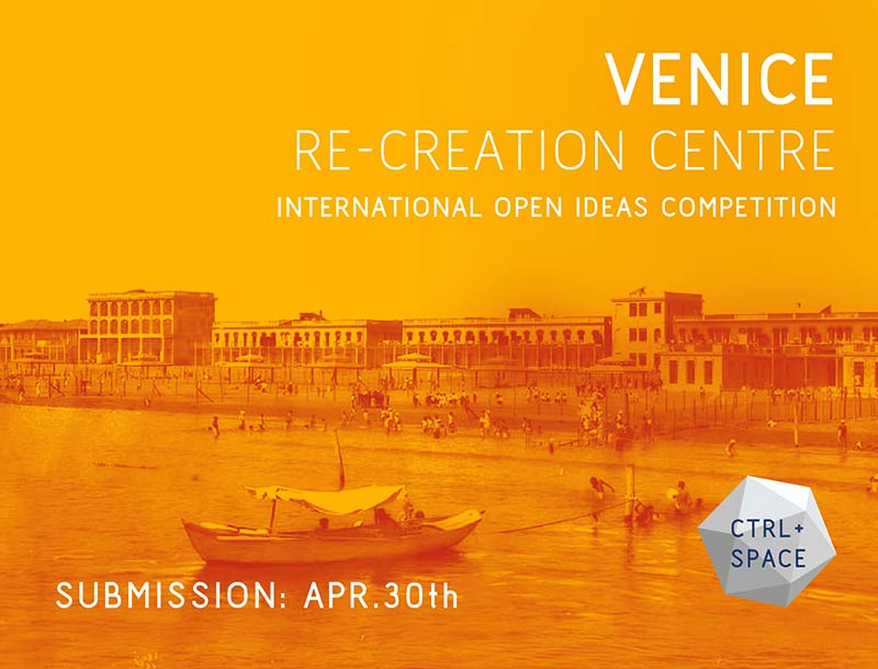 Call for submission - VENICE Re-Creation Centre
