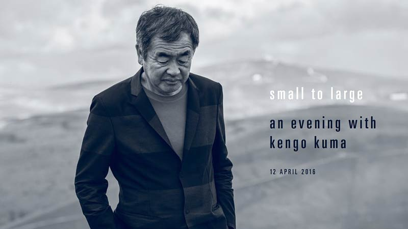 Small to Large: An Evening with Kenga Kuma