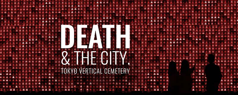 Call for Submission - Tokyo Vertical Cemetery